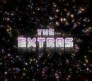 The Extras