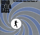 Bond Beat & Bass - The Elektronika James Bond Themes
