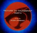 Return to Thundera - Part II