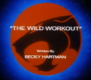 The Wild Workout