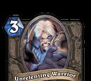 Unrelenting Warrior