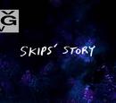 Skips'in Hikayesi