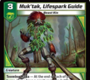 Muk'tak, Lifespark Guide