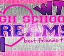 High School Dreams: Best Friends Forever