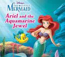 Ariel and the Aquamarine Jewel