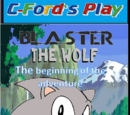 Blaster The Wolf: The Beginning of the Adventure