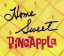 Home Sweet Pineapple