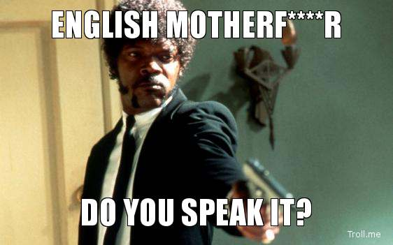 English-motherfr-do-you-speak-it.jpg
