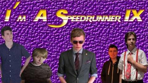 I'm A Speedrunner 2014 (Parody)