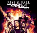 Rise & Fall (Krewella Remix)