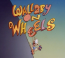 Wallaby on Wheels
