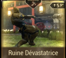 Ruine Dévastatrice