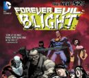 Forever Evil: Blight (Collected)