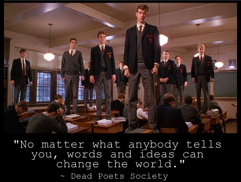 dead poets society 3 essay Throughout perter weir's 'dead poets society' viewers are able to understand that discovery itself is a process of transformation that can lead to new ideas which in turn have positive effects on an individual.