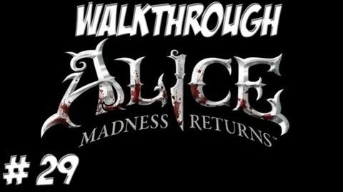 Alice Madness Returns - Walkthrough - Part 29 (PC PS3 Xbox 360) HD