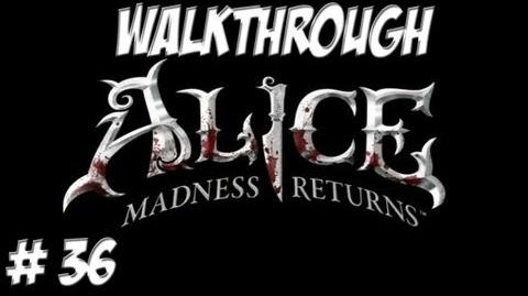 Alice Madness Returns - Walkthrough - Part 36 (PC PS3 Xbox 360) HD