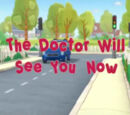 The Doctor Will See You Now