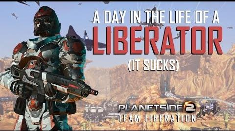A DAY IN THE LIFE OF A LIBERATOR - Planetside 2 Team Liberation