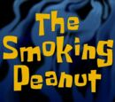 The Smoking Peanut (transcript)