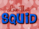 Love That Squid alt.png