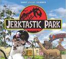 Jerktastic Park