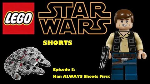Lego Star Wars Shorts Episode 3 Han ALWAYS Shoots First