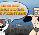 Super Best Friends Boxing: The Fighting