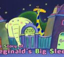 The Story of Reginald's Big Sleep