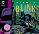 Batman: Blink (Collected)
