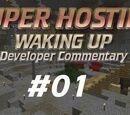Waking Up Developer Commentary