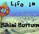 Life in Bikini Bottom