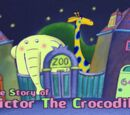 The Story of Victor the Crocodile