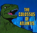 The Colossus of Atlantis