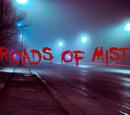 Roads of Mist
