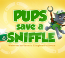 Pups Save a Sniffle