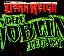 Dark Reign: The Goblin Legacy Vol 1