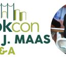 Asnow89/Sarah J. Maas BookCon Q&A