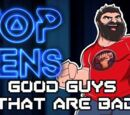 Top Ten Good Guys That Are Bad