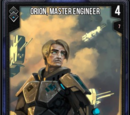 Orion, Master Engineer