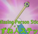 Missing Person Stick