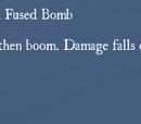 Catalyzed Fused Bomb
