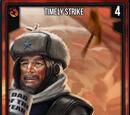 Timely Strike