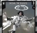 Cassial, The Selfless