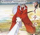Tetsusaiga, Transformed (Kijin TCG)