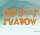 Oggy's Shadow
