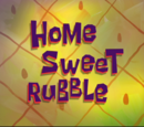 Home Sweet Rubble (transcript)