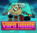 Walter Ego Presents: Vapo House