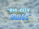 Big City Blues.png
