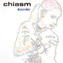 Chiasm - Disorder.jpg