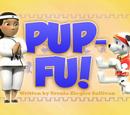 Pup-Fu!